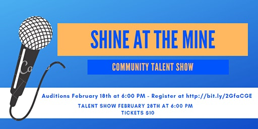 Shine at the Mine Community Talent Show
