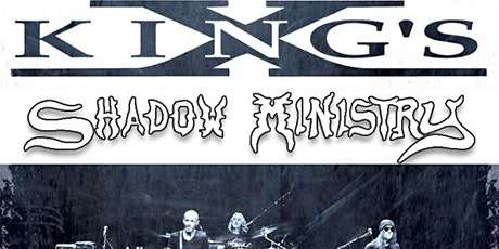 Shadow Ministry with KING'S X tickets