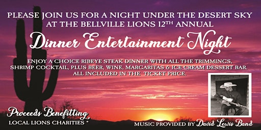 "Bellville Lions Club 12th Annual DEN Night ""A Night Under the Desert Sky"""