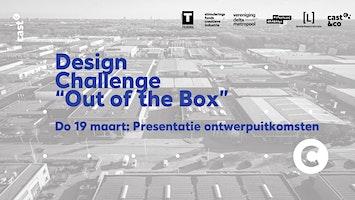 "Presentatie ontwerpresultaten Design Challenge ""Out of the Box"""
