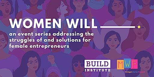 'Women Will.' Series: Balancing Act