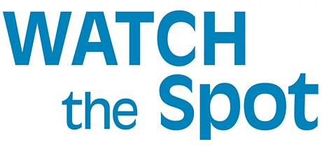 2020 Watch the Spot Trial Annual Meeting  tickets