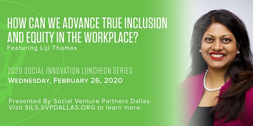 Social Innovation Luncheon: How can we advance true inclusion and equity in the Workplace?