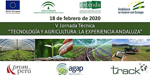 V JORNADA - TECNOLOGÍA Y AGRICULTURA - LA EXPERIENCIA ANDALUZA (ESPAÑA)