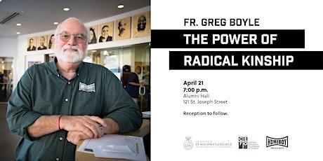 """The Power of Radical Kinship,"" a talk by Fr. Greg Boyle, SJ tickets"
