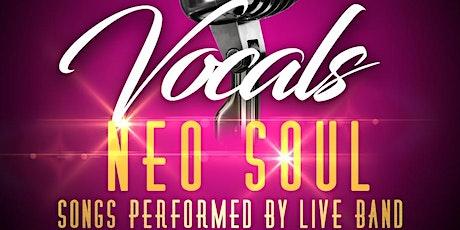Vocals Neo Soul tickets