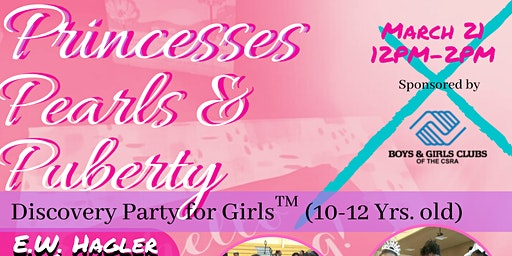 Princesses, Pearls & Puberty: A Discovery Party of Girls™ (10-12 yrs. old)