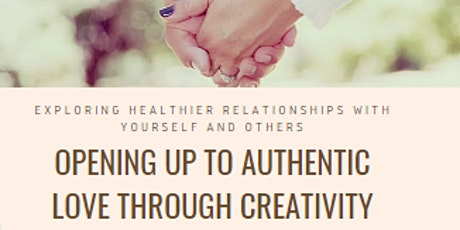 Opening up to Authentic Love through Creativity tickets