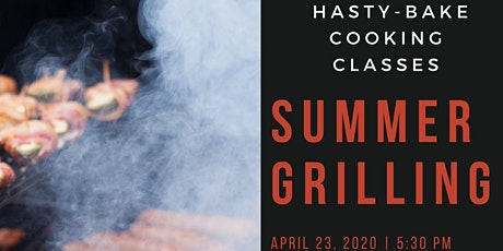 "Hasty-Bake ""Summer Grilling"" Cooking Class tickets"
