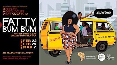 FATTY BUM BUM:  A Play by Nikkita Duke tickets