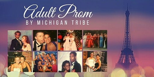 Adult Prom by Michigan Tribe