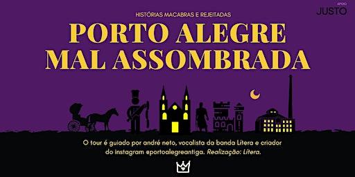 Porto Alegre Mal Assombrada - Temporada de verão (DIAS DE SEMANA)