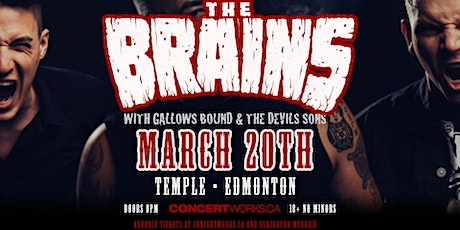 The Brains w/ Gallows Bound & The Devils Sons tickets