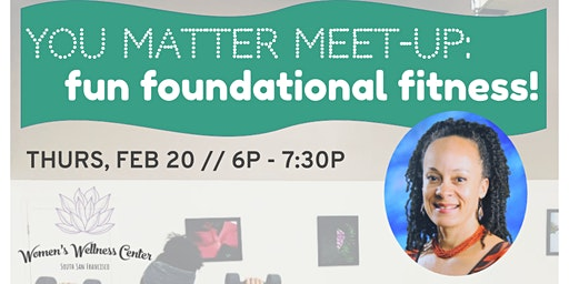 You Matter Meet-Up: Fun Foundational Fitness!