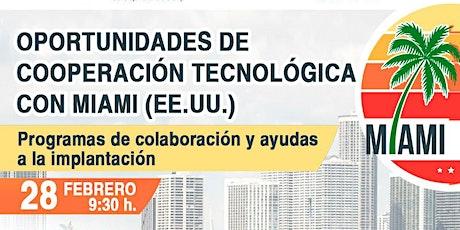 Oportunidades de Cooperación tecnológica con Miami (EE.UU.) entradas