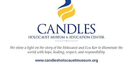 Grades: 6-8 - Candles Holocaust Museum tickets