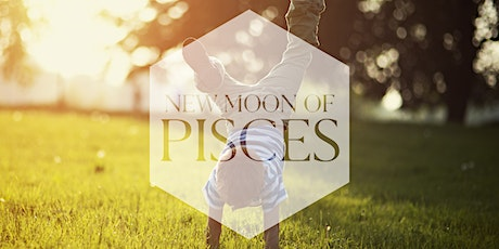 New Moon of Pisces & Weekly Energy Boost   tickets