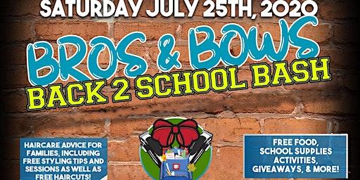 Bros & Bows Back 2 School Bash