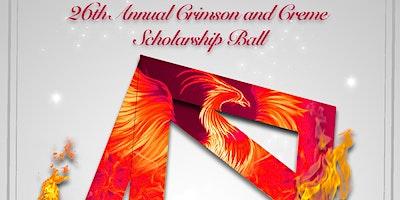 26th Annual Denise Yvonne Giles Crimson and Creme Scholarship Ball