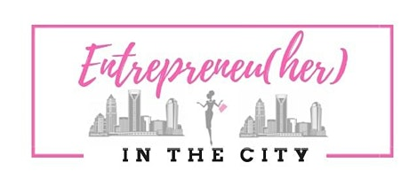 Entrepreneu(HER) in the City Women in Business Tour | Business & Networking tickets