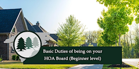 Basic Duties of being on your HOA Board (Beginner level) tickets