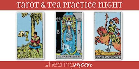 Tarot and Tea Practice Night - FREE EVENT tickets
