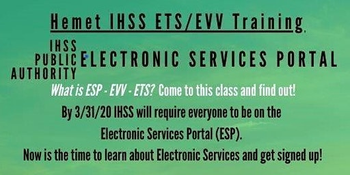 *Hemet! Register for the IHSS Electronic Services Portal Now!