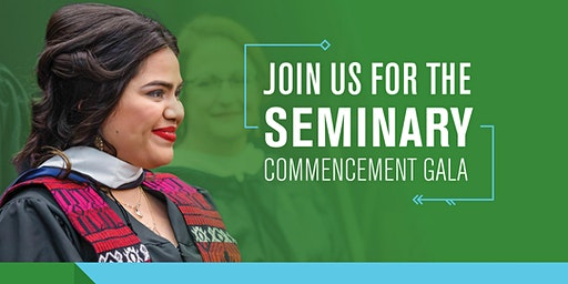 Seminary Commencement Gala 2020