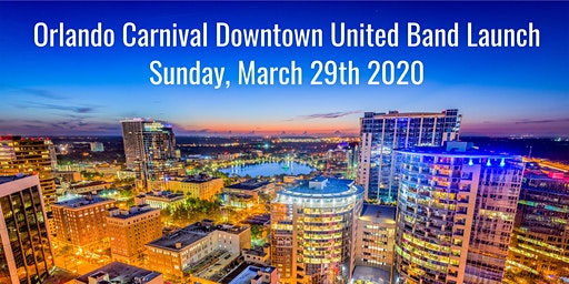 Save the Date: Orlando Carnival Downtown United Band Launch