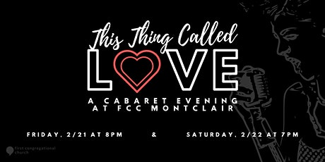 This Thing Called Love: A Cabaret Evening at FCC Montclair tickets