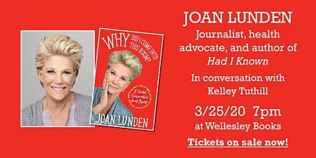 "Joan Lunden presents ""Why Did I Come into This Room?"" tickets"