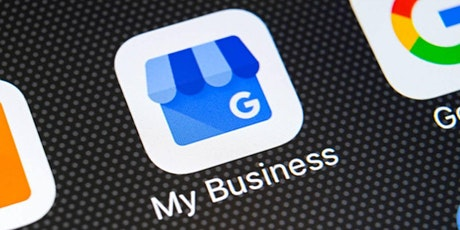Google My Business | Google Reviews Workshop tickets