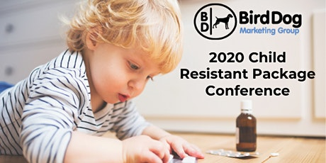 Bird Dog Marketing Group - 2020 Child Resistant Package Conference tickets