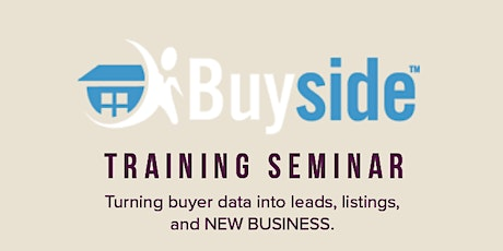 Online LISTING & BUYER Lead GENERATOR with Buyside! tickets
