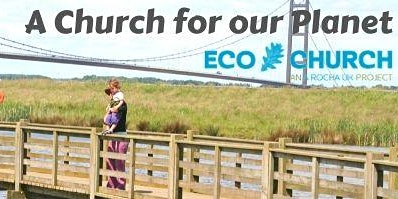 A Church for our Planet: A FREE practical intro to EcoChurch with workshops