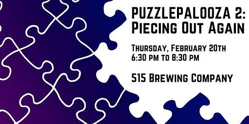 Puzzlepalooza 2: Piecing Out Again