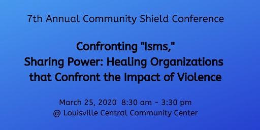 7th Annual Community Shield Conference