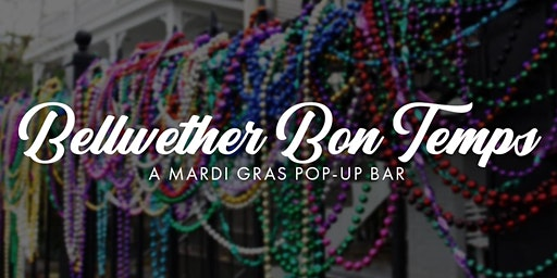 Bellwether Bon Temps - Fat Tuesday Creole Dinner