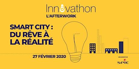 """Afterwork """"Smart city : du rêve à la réalité"""" tickets"""