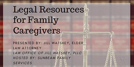 Legal Resources for Family Caregivers tickets