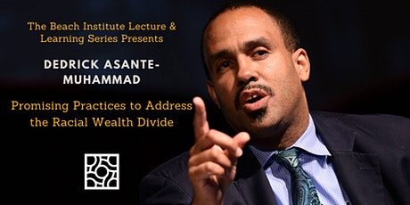 Promising Practices to Address the Racial Wealth Divide tickets