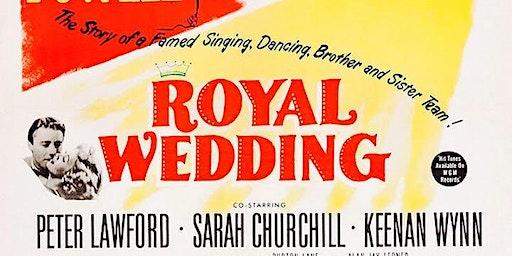 Free Classic Film Tuesday:  Royal Wedding