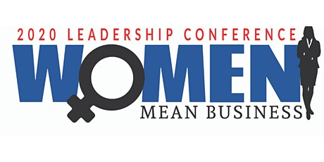 Women Mean Business  - Leadership Development Conference tickets