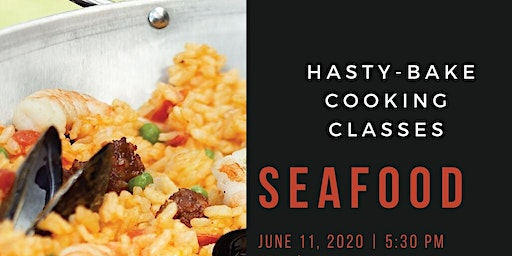 """Hasty-Bake """"Seafood"""" Cooking Class"""