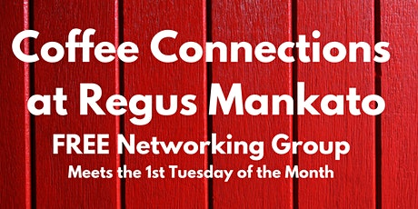 March Coffee Connections at Regus - FREE Networking Event tickets