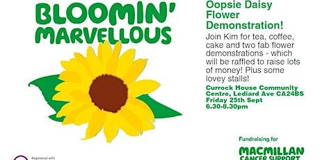 Macmillan Coffee, Cake & Oopsie Daisy Flower Demonstration tickets