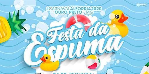 Carnaval Alforria- Festa da Espuma