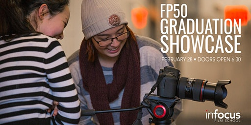 InFocus Film School: FP50 Graduation Showcase