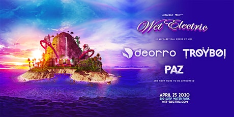 WET ELECTRIC MUSIC FESTIVAL tickets