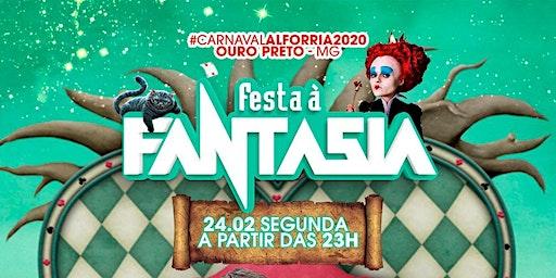 Carnaval Alforria- Festa Fantasia